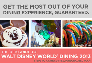 Friday Feast: The New 2013 DFB Guide to Walt Disney World Dining