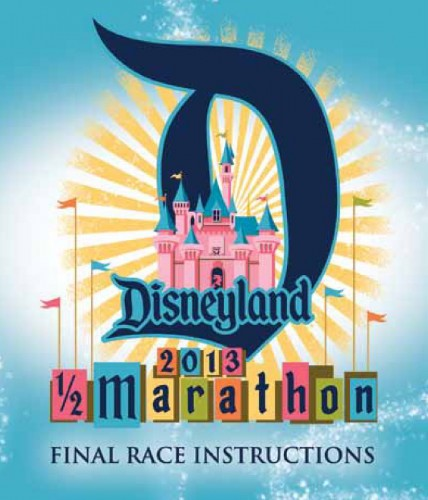 2013 Disneyland Half Marathon Weekend Final Race Instructions
