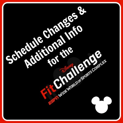Schedule-Changes-Info-Disney-Fit-Challenge