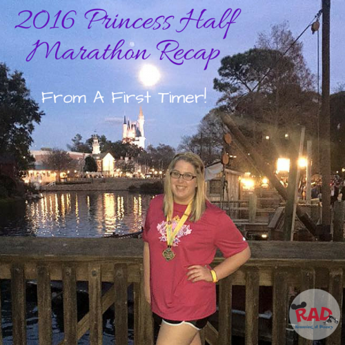 2016-Princess Half Recap First Timer